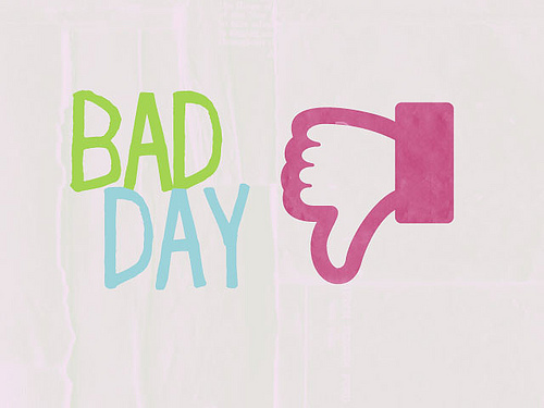 don't have a bad day