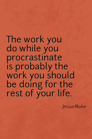 positive procrastination