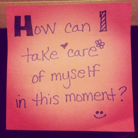 take care of myself - take breaks!