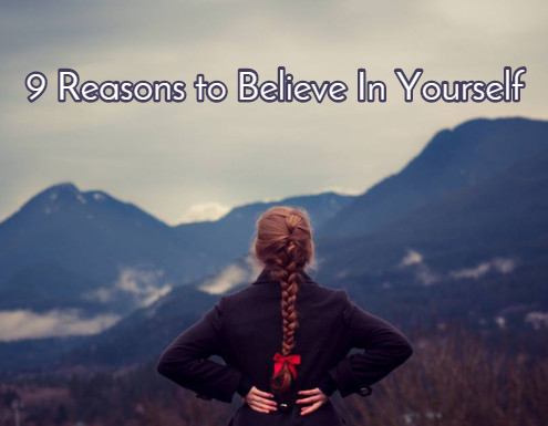 reasons to believe in yourself